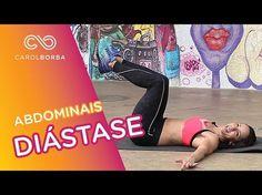 Exercícios para diástase abdominal - Carol Borba - YouTube