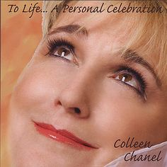 Colleen Chanel - To Life A Personal Celebration