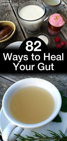 82 Ways to Heal Your Gut | Did you know that the function of your immune system, the state of your mental health, the pain or lack thereof in your joints, and even whether or not you have seasonal allergies can all be determined by one thing? Do you know