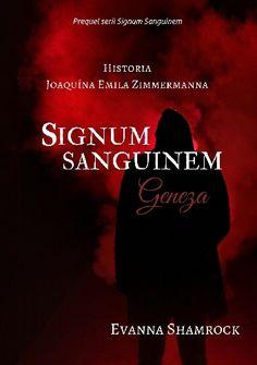 Do more of what makes you happy ♥: [412] Evanna Shamrock- 'Signum Sanguinem. Geneza.'...