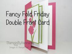 Fancy Fold Friday | Double Front Card – StampinbyHannah – Stampin Up! UK Demonstrator – SHOP ONLINE 24/7