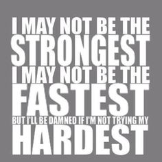 Everyday is a new challenge!!! If your giving it your all... You will do it!!!