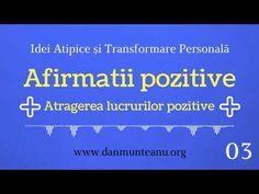 [Idei Atipice #03] Gândirea Pozitivă Face Minuni (2019) Afirmații Pozitive Zilnice, Starea De Bine - YouTube Youtube