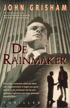 a review of john grishams novel the rainmaker Book review john grisham s  gray mountain grisham novel gray mountain is a legal thriller novel by john grisham,  the client, a time to kill, the rainmaker.