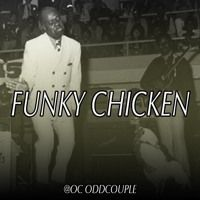(NEW) (HOT) OC ODD COUPLE - FUNKY CHICKEN - (FIRE) by OcPromo on SoundCloud