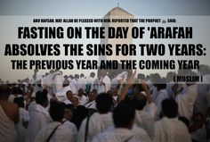Fasting on the day of Arafat expiates the sins of two years  [see link]