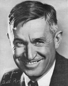 1930's - Will Rogers - a homespun philosopher who began his career as an Oklahoma cowboy.  Well loved and respected radio commentator, film actor, and author