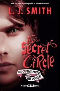The Secret Circle: The Captive Part 2 and The Power