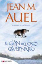 El clan del oso cavernario: (los hijos de la tierra, nº 1) Jean M. Auel. Primer libro de la colección, Ambientados en la Prehistoria.