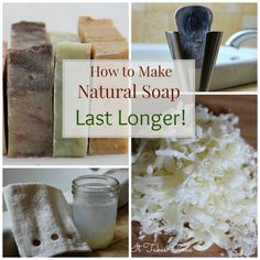 Make your natural soap last for months with these simple suggestions!