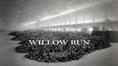 Early title frame for willowrundocumentary.com Ford Motor Company, Documentary Film, National Museum, Wwii, Detroit, Documentaries, Michigan, Aircraft, Running