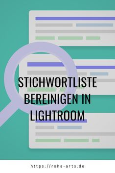 Stichwortliste bereinigen in Adobe Lightroom Lightroom, Image Editing, Tips And Tricks, Studying, Simple, Photo Illustration