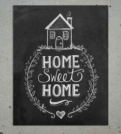 Home Sweet Home Chalkboard Art Print.