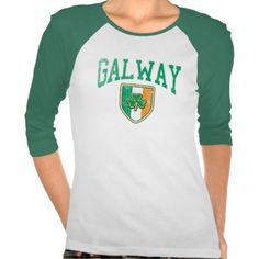 #GALWAY Ireland T-shirts #stpatricksday #irish #ireland