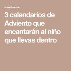 3 calendarios de Adviento que encantarán al niño que llevas dentro