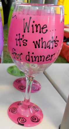 it& what& for dinner Funny Wine Glass Gift Cute Wine Glasses, Painted Wine Glasses, General Crafts, Great Gifts, Dinner, Wine Bottles, Christmas Presents, Tableware, Cups