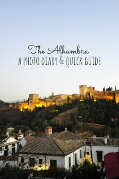 the alhambra- a photo diary and quick guide