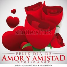 Beautiful roses bouquet decorated with glossy hearts and greeting to celebrate Love and Friendship Day (written in Spanish) in September. Beautiful Roses Bouquet, Rose Bouquet, Spanish, Friendship, September, Hearts, Writing, Love, Day