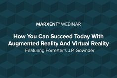 f264e38c6cf3 Exclusive Marxent Webinar with Forrester s J.P. Gownder. Virtual RealityVr