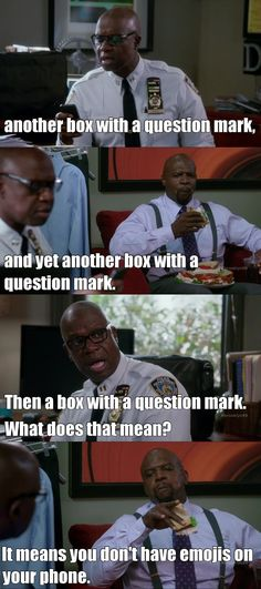 You don't have emojis on your phone Stupid Funny Memes, Funny Quotes, Funny Stuff, Brooklyn Nine Nine Funny, Scary Terry, Carry On Book, Tv Times, Babe, Best Shows Ever