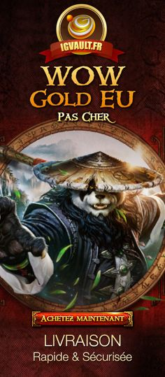 Cliquez le lien pour acheter l'or WOW http://www.igvault.fr/wow/po/world-of-warcraft-europe_fr.html?a_aid=PY&a_bid=3c4ae4bf