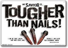 Tougher than nails