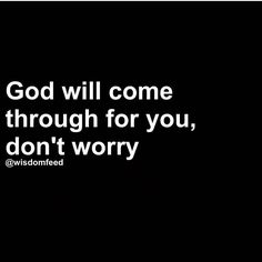 Please have hope that no matter what you are experiencing in this world, it will get better. Place all your Faith in God. Remember love is our greatest purpose. Prayer Quotes, Faith Quotes, Spiritual Quotes, Bible Quotes, Me Quotes, Keep The Faith, Faith In God, Great Quotes, Inspirational Quotes