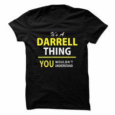 Its a DARRELL thing, you ... #Personalized #Tshirt #nameTshirt