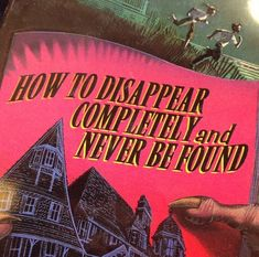 How to Disappear Completely and Never be Found. How To Disappear, Retro Aesthetic, Aesthetic Quote, Picture Wall, Photo Wall Collage, Aesthetic Pictures, Aesthetic Wallpapers, Just In Case, Artsy