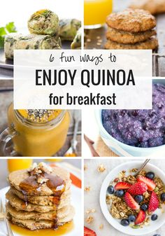Here are six fun and delicious ways to eat quinoa for breakfast! Spice up your morning routine, boost your nutrition and get more protein naturally.