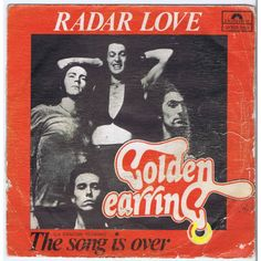 GOLDEN EARRING Radar Love / The Song Is Over (Polydor 2050262 ...