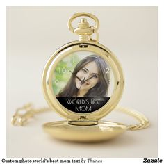 Shop Custom photo world's best mom text pocket watch created by Thunes. Personalize it with photos & text or purchase as is! Mothers Day Decor, Mothers Day Flowers, Mom Texts, Personalized Pocket Watch, Christmas Gift For You, Mother's Day Diy, Make A Gift, White Elephant Gifts, Custom Photo