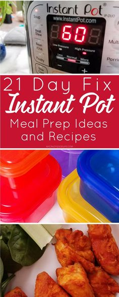 Save time this weekend using your Instant Pot for meal prep. Here are my favorite 21 Day Fix Instant Pot meal prep recipes!