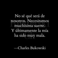 Book Quotes, Words Quotes, Me Quotes, Sayings, Interesting Quotes, Amazing Quotes, Quotes Bukowski, Some Good Quotes, Smart Quotes