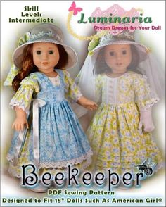 Luminaria Beekeeper PDF doll clothes pattern designed to fit 18 inch American Girl dolls Girl Doll Clothes, Doll Clothes Patterns, Pdf Sewing Patterns, Doll Patterns, Clothing Patterns, Girl Dolls, Dress Clothes, Sewing Clothes, Dress Patterns
