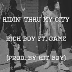 Rich Boy ft. GAME (Prod. by Hit Boy) - Ridin' Thru My City (Audio) | SPATE The #1 Hip Hop Magazine Music and News Blog