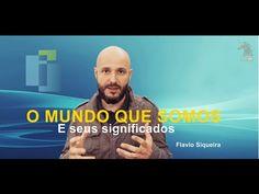 Os mundos que somos (e seus significados) - Flavio Siqueira - YouTube