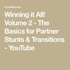Winning it All! Volume 2 - The Basics for Partner Stunts & Transitions Stunts, Cgi, Cheerleading, Competition, Youtube, Board, Waterfalls, Youtubers, Planks