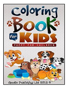 Coloring Book for Kids: Puppy for Children - https://tryadultcoloringbooks.com/coloring-book-for-kids-puppy-for-children/ - #Animals, #ChildrensColoringBooks