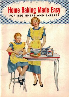 Image detail for -... Method – Vintage Booklet: Home Baking Made Easy | RecipeCurio.com