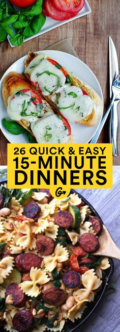 26 Quick and Easy Dinners Ready in 15 Minutes or Less #healthy #fast #dinners http://greatist.com/eat/easy-dinner-recipes