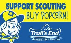http://trails-end.com/?scout=87a21e098bcaa68 ... My son Jakob is selling popcorn and asking for your help in supporting him Thank you and May God Bless
