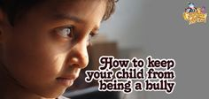 Talking with your kids is only part of the battle when it comes to keeping your child from becoming a bully. #bullying #nobullying #parenting http://www.captainmcfinn.com/how-to-stop-bullying-in-children/