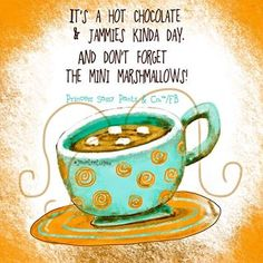 Hot chocolate with m positive quotes inspiration ~ positive words Sassy Quotes, Cute Quotes, Sassy Sayings, Simple Quotes, Sweet Quotes, Positive Words, Positive Quotes, Hot Chocolate Quotes, Sassy Pants
