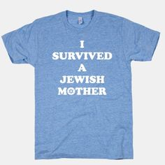 I Survived A Jewish Mother   HUMAN