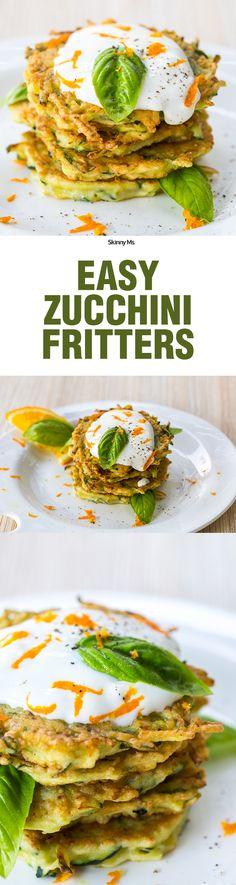 These Easy Zucchini Fritters require only 4 ingredients!