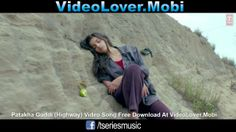 New Bollywood Promo Song Patakha Guddi(Highway)Randeep Hooda.... Mahabir Bhati, Alia Bhatt.... Veera Tripathi Free Download At http://videolover.mobi/main.php?dir=/Bollywood%20Movie%20Songs%20And%20Trailers/Highway%20%282014%29&start=1&sort=1