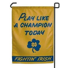 Notre Dame Fighting Irish Garden Flag 11x15 Play Like A Champion Today Z157-3208