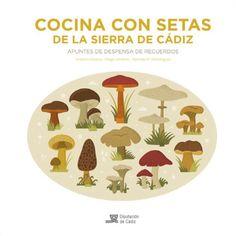 Cocina con setas de la Sierra de Cádiz