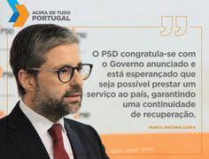 «Foi assegurada a estabilidade de políticas»  #acimadetudoportugal
